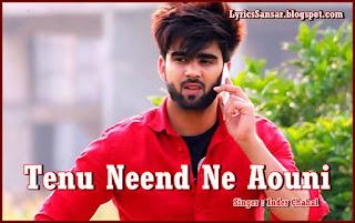 Tenu Neend Ne Aouni – Inder Chahal