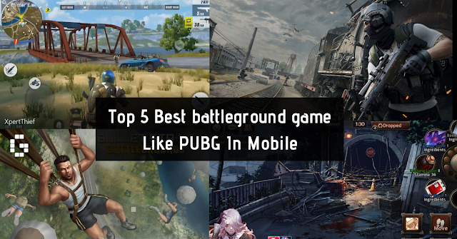 Top 5 Best battleground game Like PUBG - PlayerUnknown's Battlegrounds In Mobile.