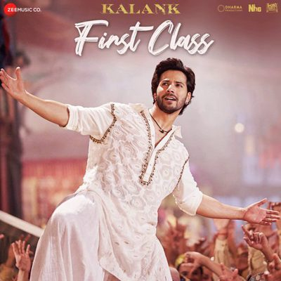 "First Class Lyrics From Movie ""Kalank"""