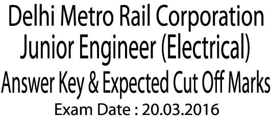 DMRC Jr. Engineer (Electrical) Answer Key