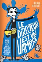 http://leslecturesdeladiablotine.blogspot.fr/2018/02/le-directeur-est-un-vampire-de-pamela.html
