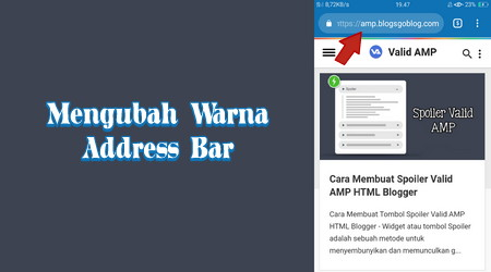 Cara Mengubah Warna Address Bar Blog di Browser Smartphone Terbaru