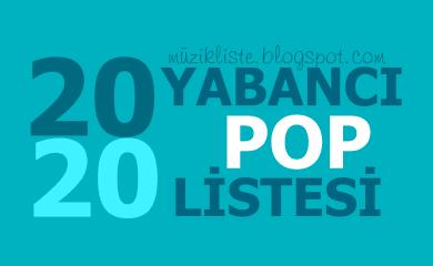 2020 Yabancı Pop Listesi