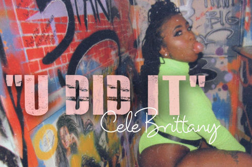 Listen: CeleBrittany - U Did it