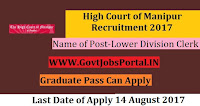 High Court of Manipur Recruitment 2017– Lower Division Clerk