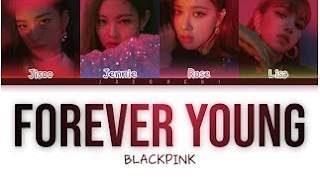 Download Lagu Blackpink Forever Young Mp3