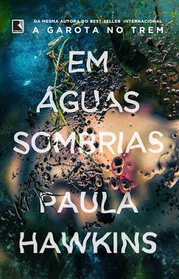 [Pré Venda] Em Águas Sombrias - Paula Hawkins