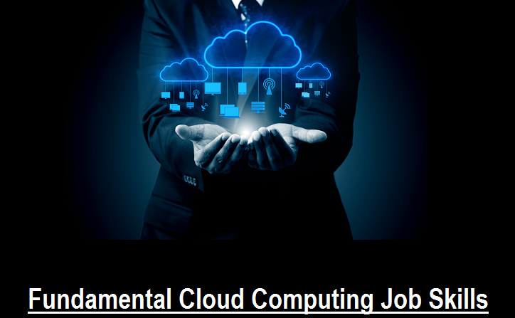 Fundamental Cloud Computing Job Skills