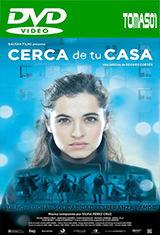 Cerca de tu casa (2016) DVDRip