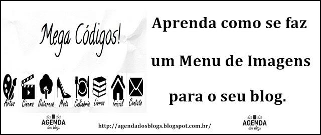 http://www.agendadosblogs.com.br/2016/09/aprenda-como-se-faz-um-menu-de-imagens.html#more