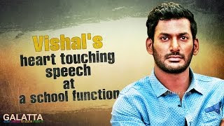 Watch Vishal's heart touching speech at a school function
