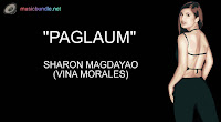 Paglaum By Sharon Magdayao (Vina Morales) Free Download Karaoke, Mp3, Minus One and Lyrics.