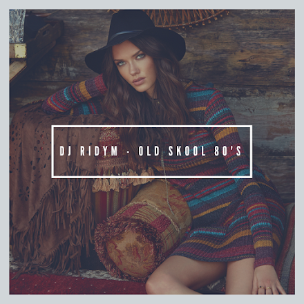 DJ Ridym | Old Skool 80's Mixtape