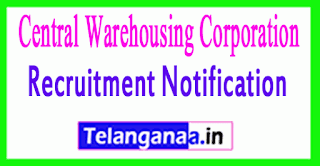 Central Warehousing Corporation CWC Recruitment Notification