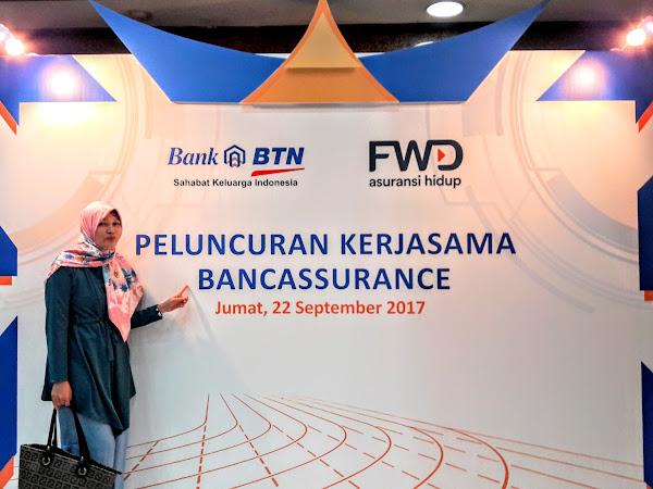 Peluncuran Bancassurance Inovasinya FWD Life Dan Bank BTN, Asuransi Yang Tepat Untuk Profesi Dan Passion Beresiko Tinggi