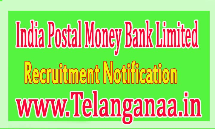 IPPB (India Postal Money Bank Limited) Recruitment Notification 2016