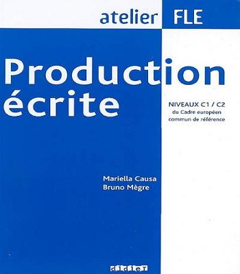 production écrite atelier FLE : niveaux C1/C2 PDF