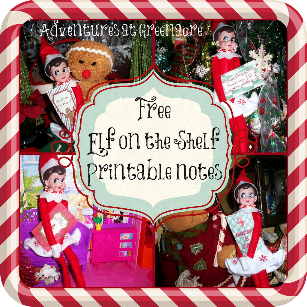 Adventures At Greenacre Free Elf On The Shelf Printable Notes