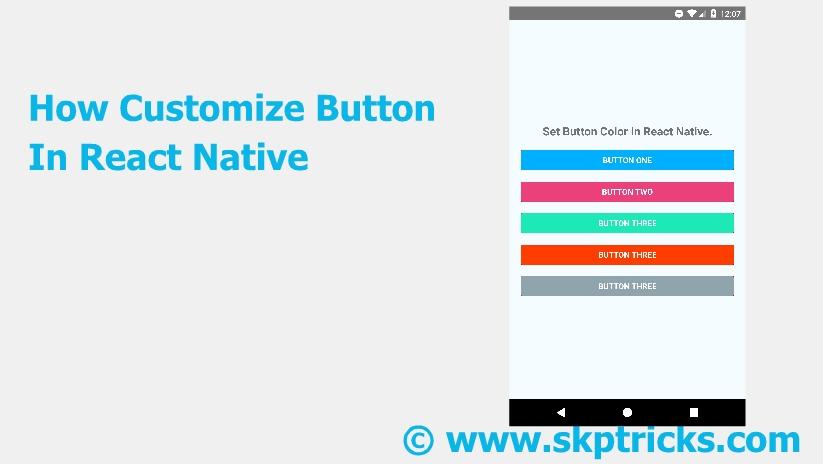 How To Customize Button In React Native | SKPTRICKS