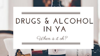 http://www.rebelliouswriting.com/2017/10/drugs-alcohol-in-ya-when-is-it-okay.html