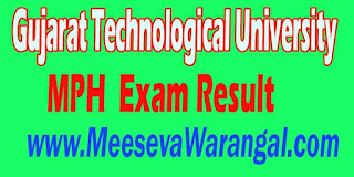 Gujarat Technological University MPH III Sem Remedial 2016 Exam Result