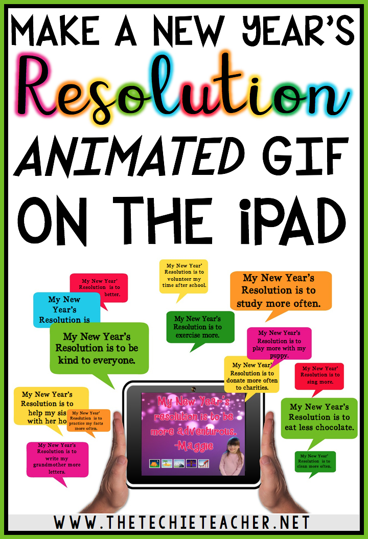 Learn how to make a New Year's Resolution animated GIF on the iPad using the FREE apps PicCollage and Lumyer and these step-by-step directions. Great way to integrate technology into your classroom!