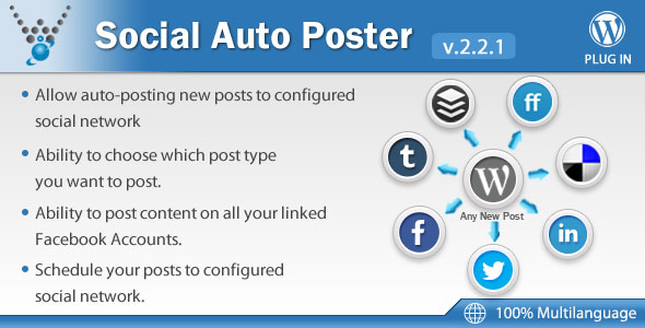Free Download latest version of Social Auto Poster V2.2.1 - WordPress Plugin