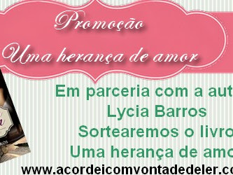 Promoção Nacional - Uma Herança de amor - Lycia Barros