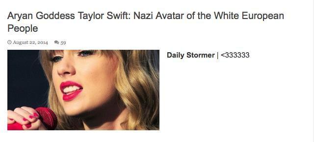 Grupo de neo-nazis consideran a Taylor Swift su reina.