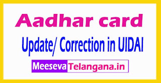 Aadhar Card Update/ Correction in UIDAI