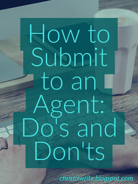 How to Submit to an Agent: Do's and Don'ts