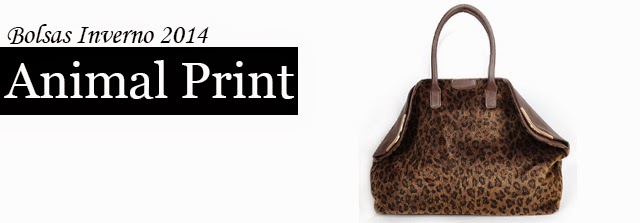Bolsas Inverno 2014 : Animal Print