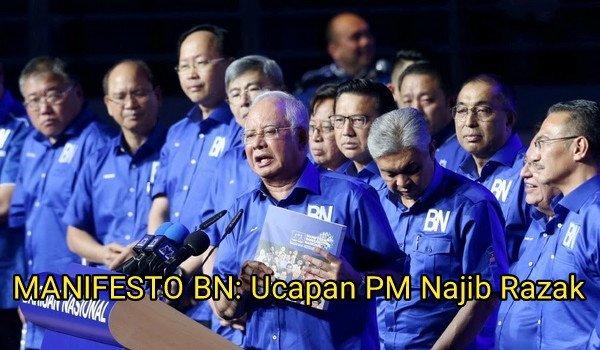 Manifesto BN: ucapan Perdana Menteri Datuk Seri Najib Razak