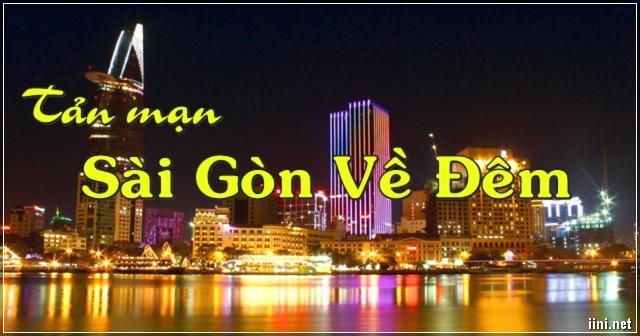 Tản mạn Sài Gòn Về Đêm