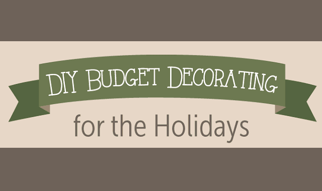 DIY Budget Decorating for the Holidays