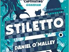 REVIEW - Stiletto by Daniel O'Malley