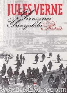 Jules Verne - Yirminci Yüzyılda Paris