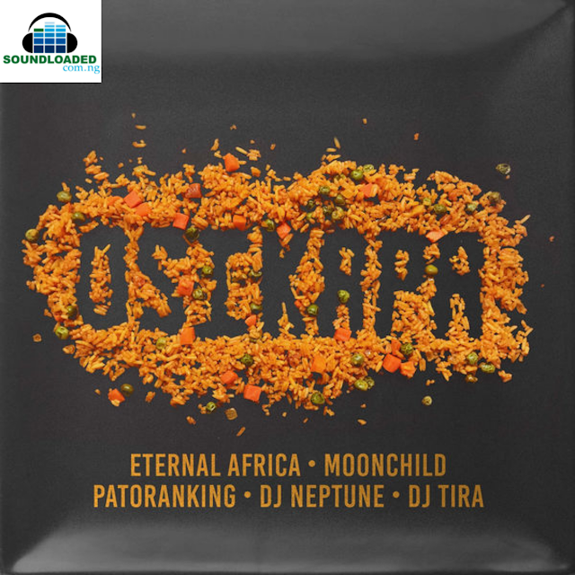 """Vth Season signed producer, Eternal Africa drops a new record titled """"Osikapa"""" which literally means Rice in Igbo language.    The song features Nigeria's very own, Patoranking, Eva Blazing – DJ Neptune, House hit-maker, DJ Tira and  MoonChild Sanelly.     RELATED: Patoranking  – Heal D World Listen, download and share your comments."""