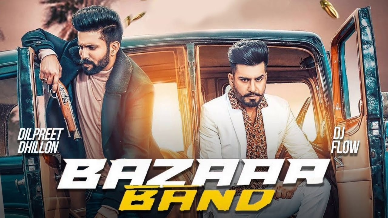 Bazaar Band Lyrics, Dilpreet Dhillon