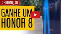 Promoção Youtubers Tech: Concorra Honor 8