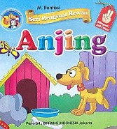 Seri Mengenal Hewan – Anjing – Bilingual & Full Colour