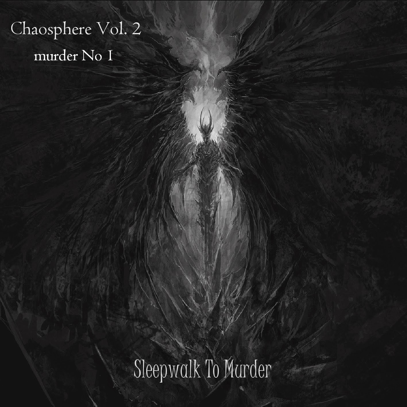 Dichotomy Engine on Chaosphere Vol. 2 - Sleepwalk To Murder