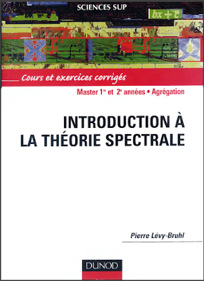 Télécharger Livre Gratuit Cours et exercices corrigés - Introduction à la théorie spectrale pdf