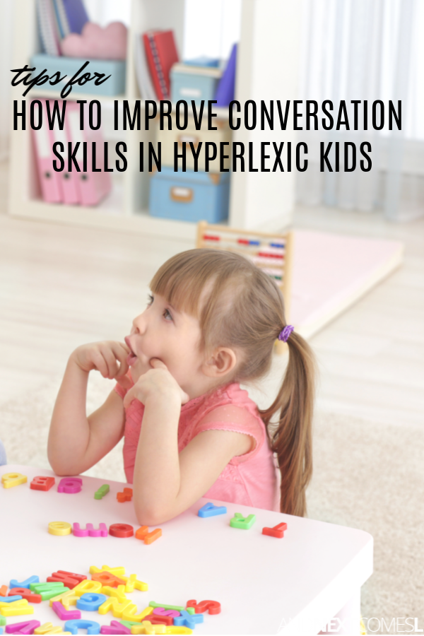 Hyperlexia teaching strategies that will help improve conversation skills in hyperlexic kids