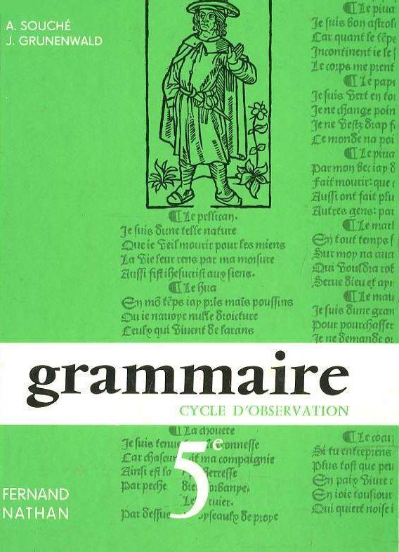 Manuels Anciens Souche Grunenwald Grammaire Francaise 5e