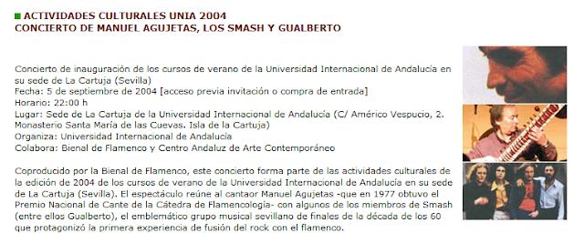 MANUEL AGUJETAS, SMASH Y GUABERTO INNAGURACIÓN CURSO DE VERANO DE LA (UNIA) 2004 MONASTERIO DE LA CARTUJAXIII BIENAL