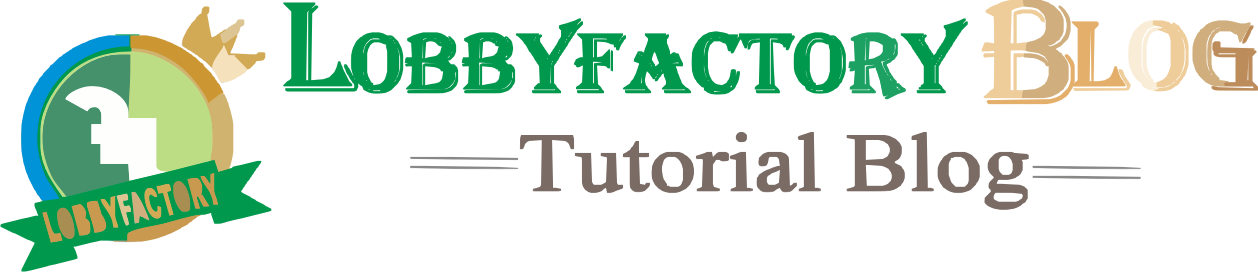 Lobbyfactory Tutorial Blog