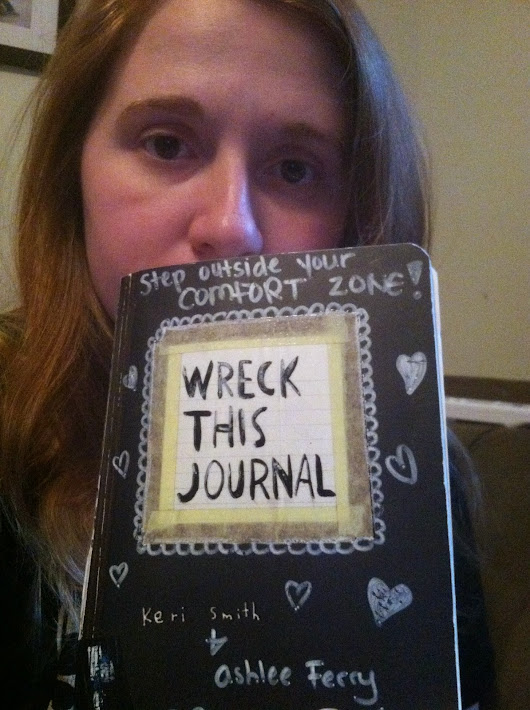 Wreck This Journal- A Work in Progress!