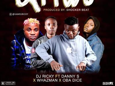 DOWNLOAD MP3: DJ Ricky - Ariwo Ft Danny S X Whazman X Obadice