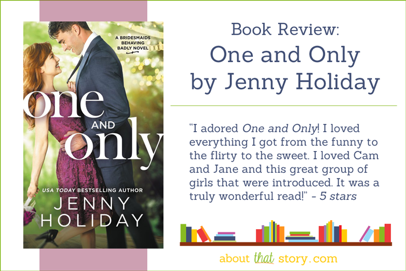 Book Review: One and Only by Jenny Holiday | About That Story